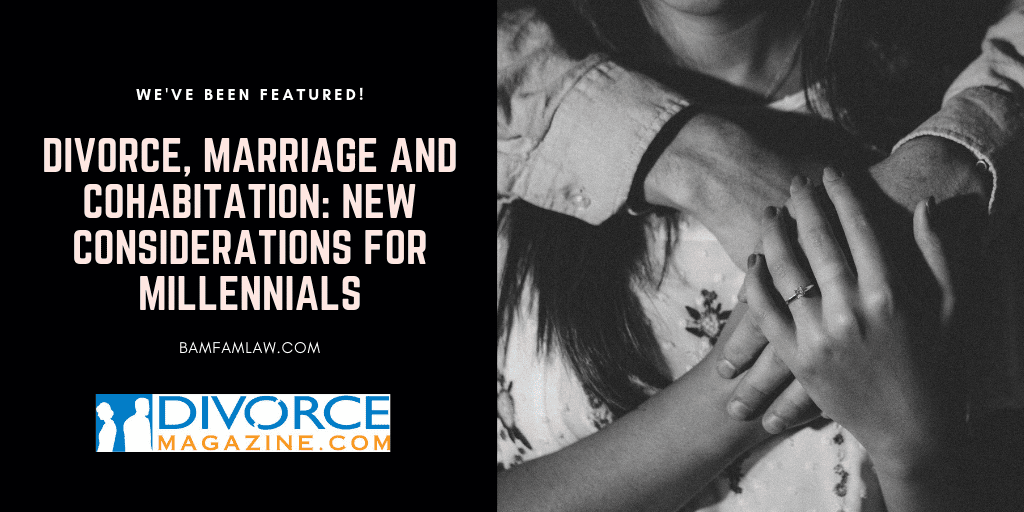 Divorce, Marriage and Cohabitation: New Considerations for Millennials
